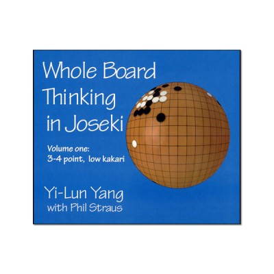 Whole Board Thinking in Joseki 1